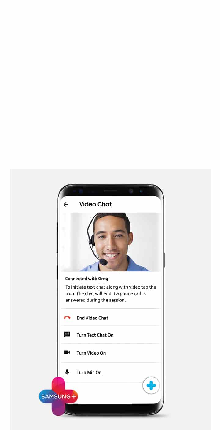 Samsung +: 24/7 Live Support