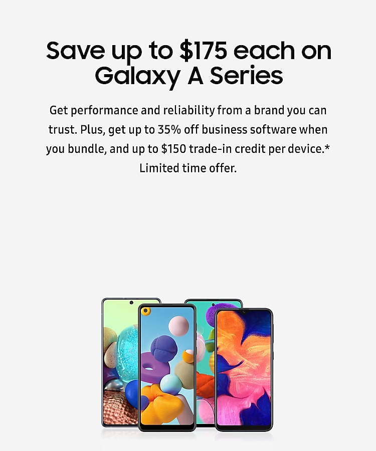 Save up to $175 each on Galaxy A Series