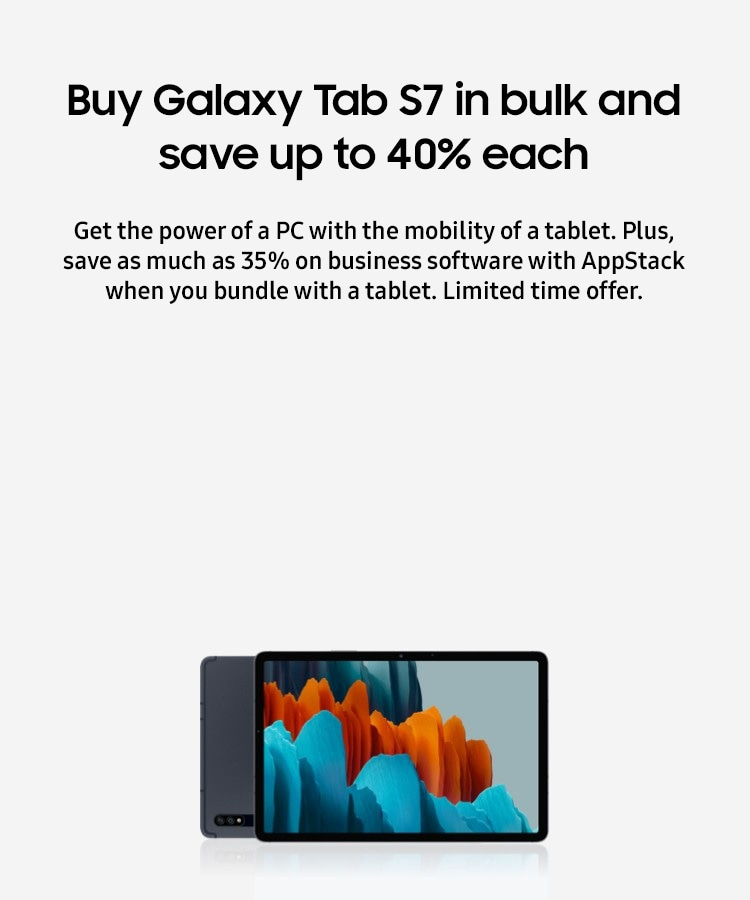 Buy Galaxy Tab S7 in bulk and save up to 40% each