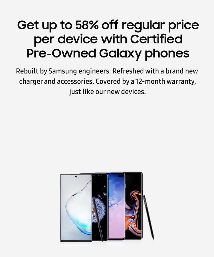 Get up to 58% off regular price per device with Certified Pre-Owned Galaxy phones