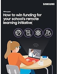 How to Win Funding for Your School's Remote Learning Initiative