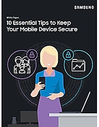10 Essential Tips to Keep Your Mobile Device Secure