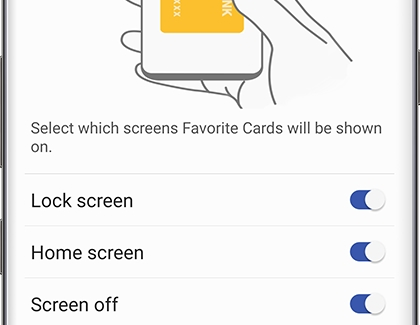Favorite Cards selected to show on Lock screen, Home screen, and when screen is off