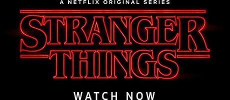 A Netflix Original Series Stranger Things Watch Now